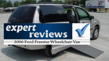 Expert Review: 2006 Ford Freestar Wheelchair Vans
