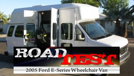 Road Test : 2005 Ford E-Series Wheelchair Vans