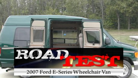 Road Test : 2007 Ford E-Series Wheelchair Vans