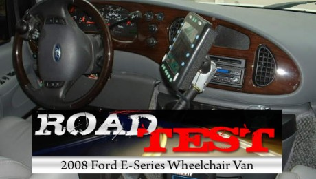 Road Test : 2008 Ford E-Series Wheelchair Van