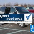 Expert Review: 2005 Ford Freestar Wheelchair Vans