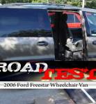 On the Road : 2006 Ford Freestar Wheelchair Vans