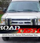 We Road Test : 2010 Ford E-Series Wheelchair Van