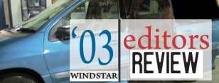 Editorial: Disappointing 2003 Ford Windstar Wheelchair Vans